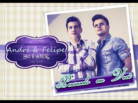 Baixar André e Felipe - Pensando em Você (CD Paz e Amor) - 2013