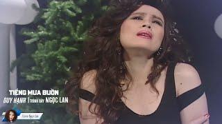 Tiếng Mưa Buồn - Ngọc Lan | Tác Giả: Duy Hạnh | Official Music Video