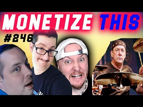 MONETIZE THIS #246 - RIP Neil Peart - DRINK  !! - No WWE smackdown
