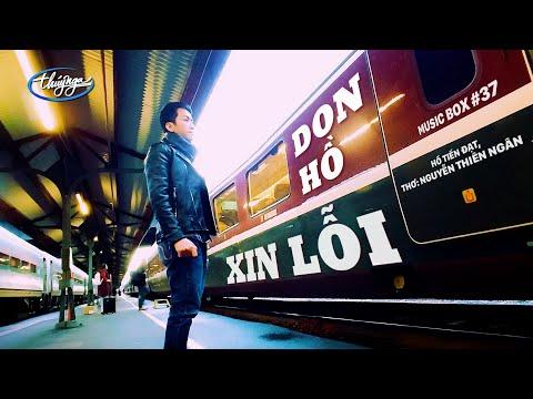 Don Hồ - Xin Lỗi | Music Box #37