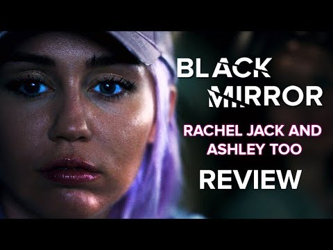 Black Mirror: Rachel Jack and Ashley Too Review