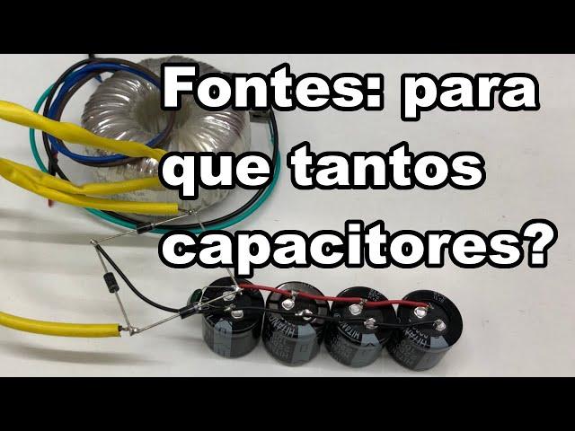 CAPACITOR PARA FONTES: O MODO CERTO DE CALCULAR!