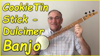 Cookie Tin Stick Dulcimer Banjo (Dulcijo) Build