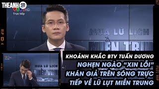 """Khoảnh khắc BTV Tuấn Dương nghẹn ngào """"xin lỗi"""" khán giả trên sóng trực tiếp về lũ lụt miền Trung"""