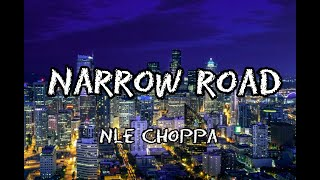 NLE Choppa - Narrow Road (Lyrics)