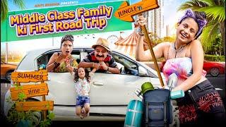 Middle Class Family Ki First Road Trip || Aditi Sharma