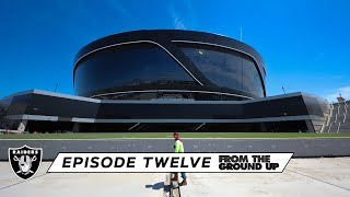 From The Ground Up: Welcome to the Death Star (Ep. 12)   Allegiant Stadium   Las Vegas Raiders