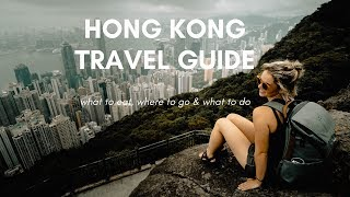 Hong Kong Travel Guide   What To Do, Where To Go & What To Eat