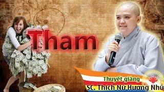 Tham ( Rất hay ) - Sư Cô Thích Hương Nhũ 2015