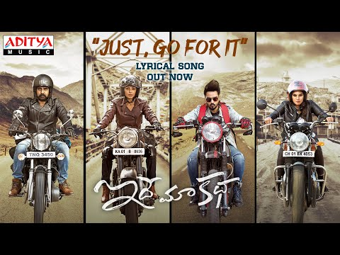 'Just go for it' lyrical from Idhe Maa Katha - Sumanth, Tanya