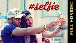 Selfie – Bagga Singh Punjabi Video Download New Video HD