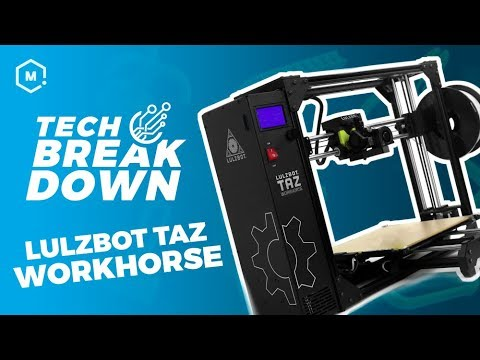 video LulzBot TAZ Workhorse Edition