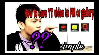 How!? to save your YouTube video...to file manager...or gallery...(Tagalog tutorial!)...