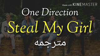 Steal My Girl - One Direction مترجم