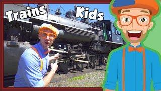 Trains for Children with Blippi | Steam Train Tour