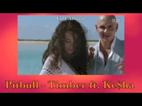 Baixar Pitbull - Timber ft. Ke$ha [Official Music Video][HD]
