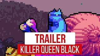 Killer Queen Black - E3 2018 Trailer
