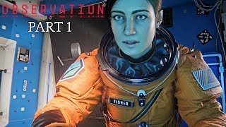 Observation - Part 1 Gameplay (New sci-fi thriller Game)
