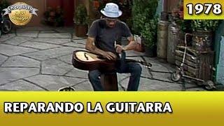 El Chavo | Reparando la guitarra (Completo)