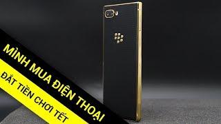 Mình mua điện thoại đắt tiền Blackberry Key2 mạ vàng chơi Tết