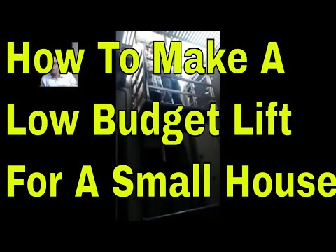 How To Make A Low Budget Lift For A Small House In India!