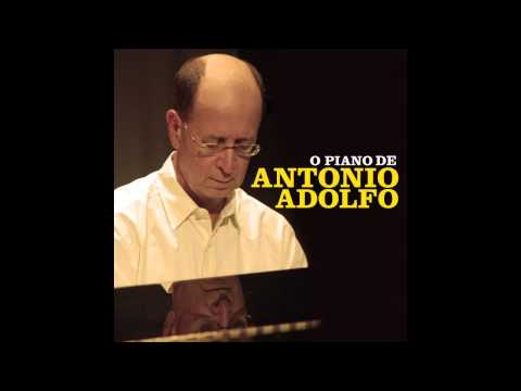 Antonio Adolfo - Doce de Coco online metal music video by ANTONIO ADOLFO