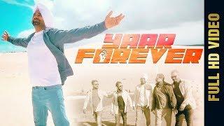Yaar Forever – Kaka Benipal