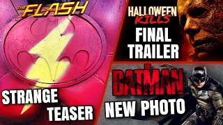 Halloween Kills Final Trailer, The Flash Teaser, The Batman Photo & MORE!!