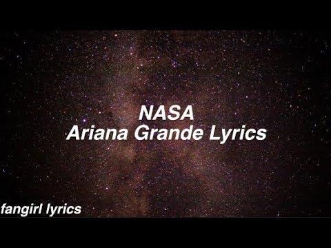 NASA    Ariana Grande Lyrics
