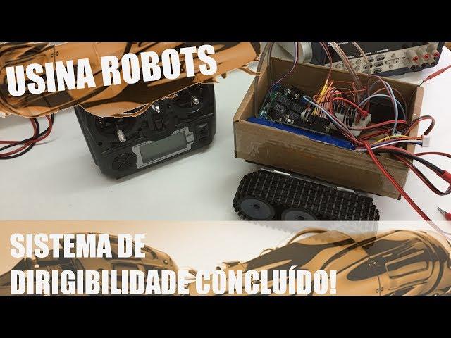 SISTEMA DE DIRIGIBILIDADE CONCLUÍDO! | Usina Robots US-2 #033