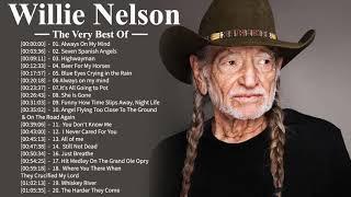 Willie Nelson Greatest Hits - Willie Nelson Best Songs