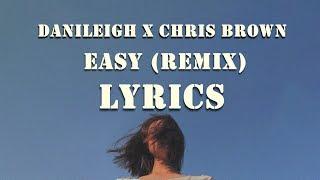 DaniLeigh ft Chris Brown - Easy (Remix / Lyrics)