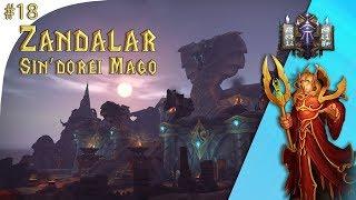 World of #Warcraft BFA || Zandalar - Sindorei Mago Ep. 18