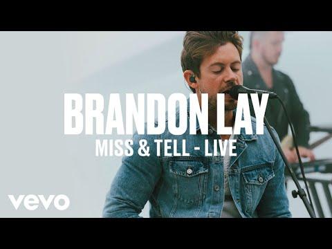 Brandon Lay - Miss & Tell (Live) | Vevo DSCVR ARTISTS TO WATCH 2019