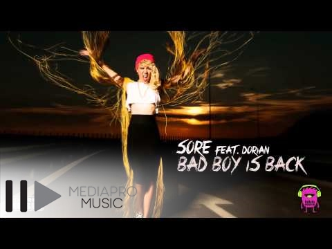 Sore feat Dorian - Bad Boy Is Back (Lyrics Video)