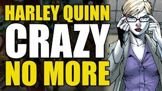 Harley Quinn Becomes A Hot Doctor (Suicide Squad Vol 2: Going Sane)