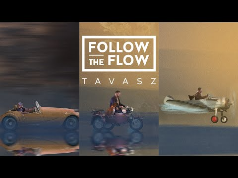 """Follow <span class=""""search-everything-highlight-color"""" style=""""background-color:orange"""">The</span> Flow – Tavasz [OFFICIAL MUSIC VIDEO]"""