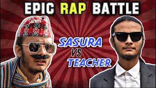 Nepali Rap Battle || Grandfather(Sasura) Vs Teacher || kushal pokhrel