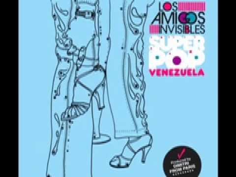 Los Amigos Invisibles - San Agustin