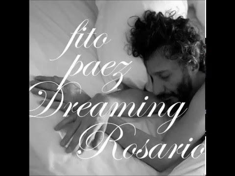 Dreaming Rosario - Fito Páez - Álbum completo - 2013 - Disco completo