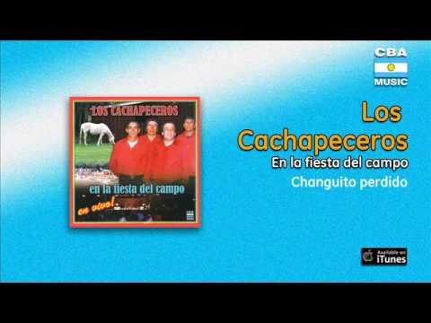 Los cachapeceros - Changuito perdido