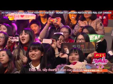 [Vietsub] Hunan TV Lantern Festival EXO Full Cut (140214) [Hi! Kris]