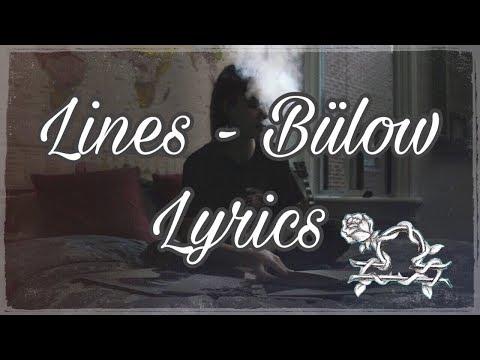 Lines - Bülow (Lyrics + Song)