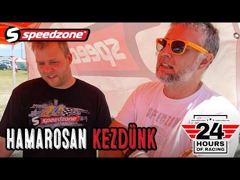 Speedzone 24h (2021): Hamarosan kezdünk