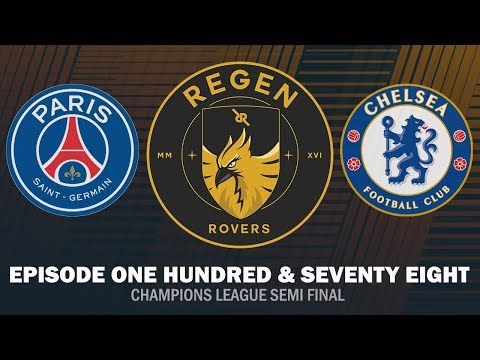 Regen Rovers | Episode 178 - Champions League Semi Final | Football Manager 2019
