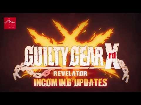 GUILTY GEAR Xrd -REVELATOR- abridged trailer at EVO 2016