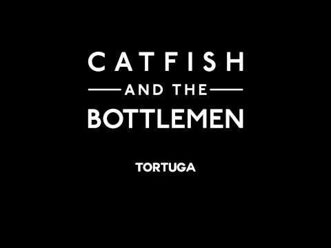 Catfish and the Bottlemen - Tortuga