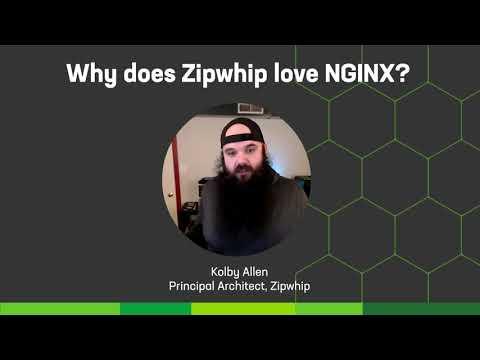 Why does Zipwhip love NGINX?