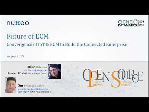 Future of ECM - Convergence of IoT & ECM to build the Connected Enterprise