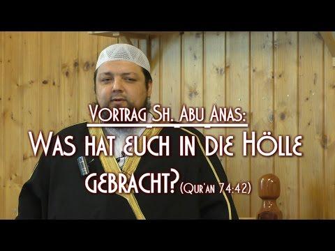 WAS HAT EUCH IN DIE HÖLLE GEBRACHT? (QUR'AN 74:42) mit Sh. Abu Anas am 11.03.2016 in Braunschweig